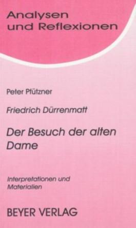 Dürrenmatt, Friedrich - Der Besuch der alten Dame