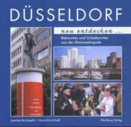 Düsseldorf neu entdecken
