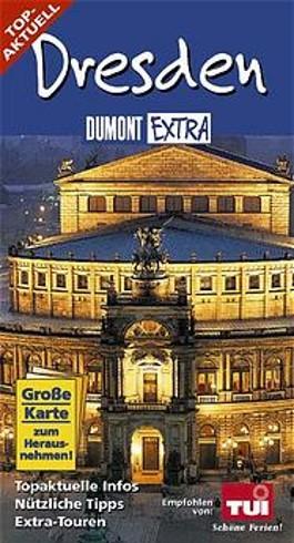 DuMont Extra, Dresden