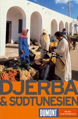 DuMont Reise-Taschenbuch Reiseführer Djerba und Südtunesien
