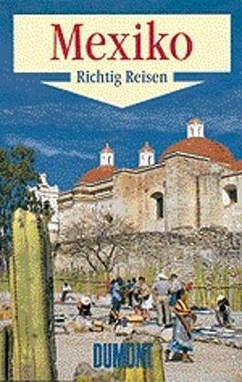 DuMont Richtig Reisen Mexiko