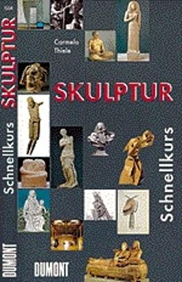 DuMont Schnellkurs Skulptur