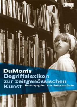 DuMonts Begriffslexikon zur zeitgenössischen Kunst