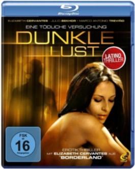 Dunkle Lust - Eine tödliche Versuchung, 1 Blu-ray