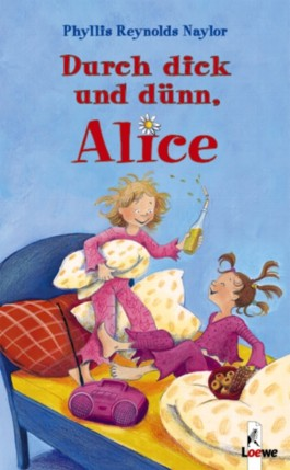 Durch dick und dünn, Alice