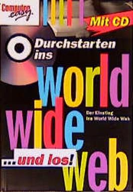 Durchstarten ins World Wide Web . . . und los!