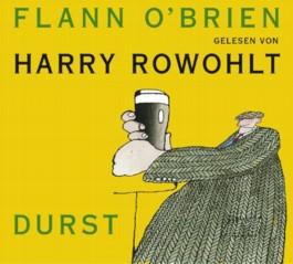 Flann O'Brien - Werke / Durst