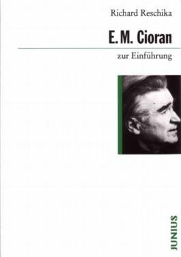 E. M. Cioran zur Einführung