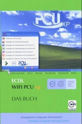 ECDL WIFI PCU XP, 2 Bde. m. CD-ROM