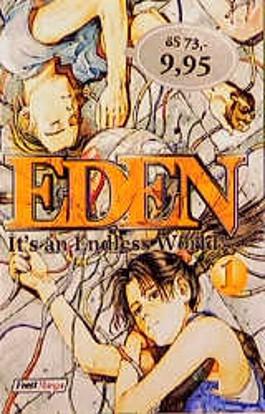 Eden, Bd.1, It's an Endless World!