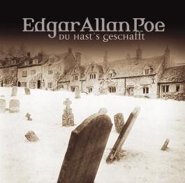 Edgar Allan Poe 15. Du hast´s getan