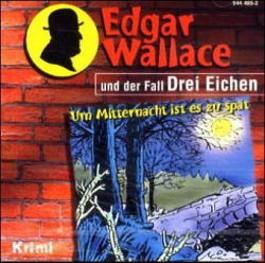 Edgar Wallace und der Fall Drei Eichen, 1 Audio-CD