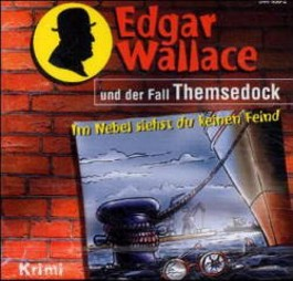 Edgar Wallace und der Fall Themsedock, 1 Audio-CD
