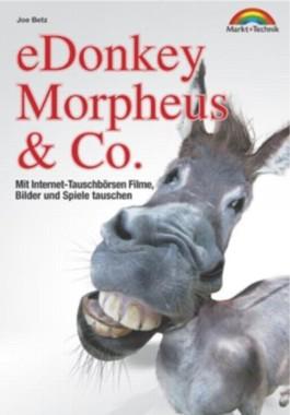 EDonkey, Morpheus und Co.