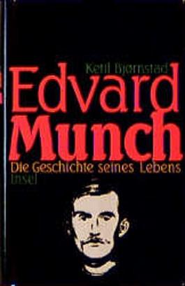Edvard Munch, Die Geschichte seines Lebens