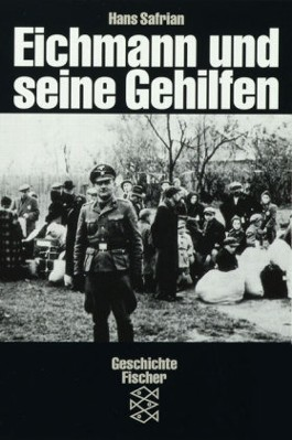 Eichmann und seine Gehilfen