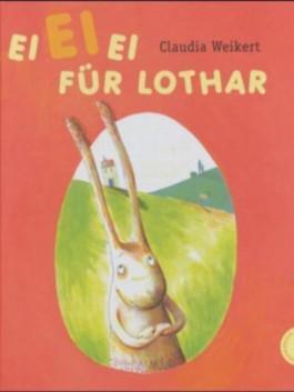 EiEiEi für Lothar
