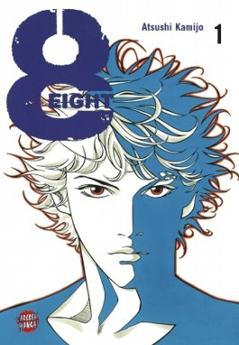 Eight, Band 1