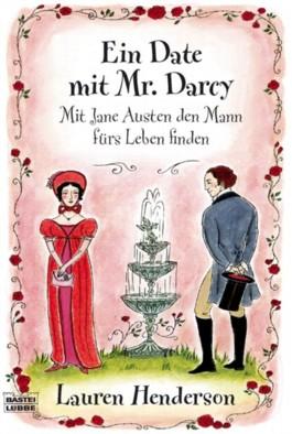 Ein Date mit Mr. Darcy
