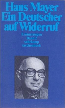 Ein Deutscher auf Widerruf. Erinnerungen