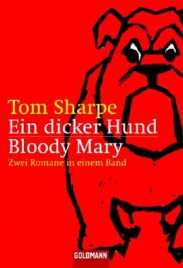 Ein dicker Hund / Bloody Mary