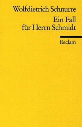 Ein Fall für Herrn Schmidt u. a. Erzählungen