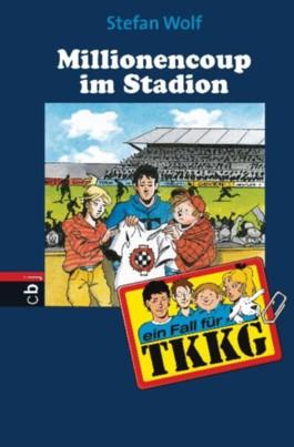 Ein Fall für TKKG - Millionencoup im Stadion