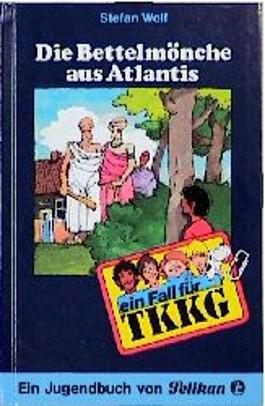 Ein Fall für TKKG, Bd.13, Die Bettelmönche aus Atlantis