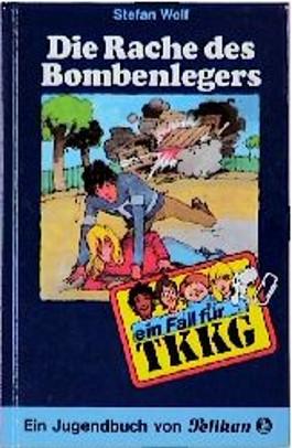 Ein Fall für TKKG, Bd.21, Die Rache des Bombenlegers