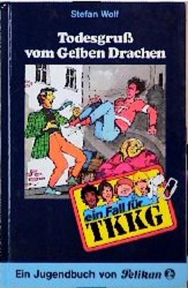 Ein Fall für TKKG, Bd.44, Todesgruß vom Gelben Drachen