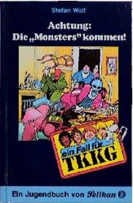 Ein Fall für TKKG, Bd.51, Achtung, Die 'Monsters' kommen!