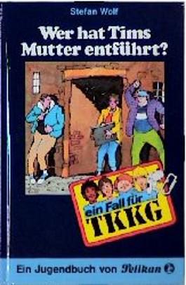 Ein Fall für TKKG, Bd.52, Wer hat Tims Mutter entführt?