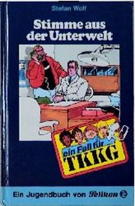 Ein Fall für TKKG, Bd.53, Stimme aus der Unterwelt