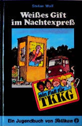Ein Fall für TKKG, Bd.61, Weißes Gift im Nachtexpreß