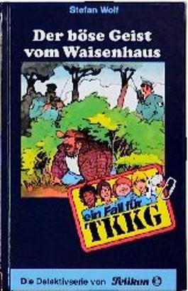 Ein Fall für TKKG, Bd.69, Der böse Geist vom Waisenhaus