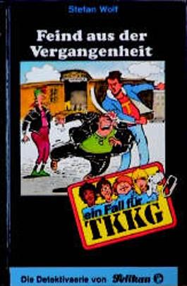 Ein Fall für TKKG, Bd.70, Feind aus der Vergangenheit
