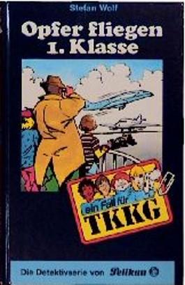 Ein Fall für TKKG, Bd.74, Opfer fliegen erster Klasse