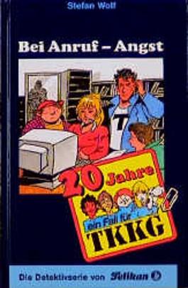 Ein Fall für TKKG, Bd.87, Bei Anruf - Angst
