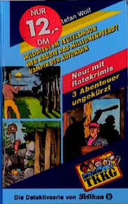 Ein Fall für TKKG, Dreifachbände, Bd.3, Wilddiebe im Teufelsmoor