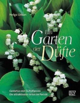 Ein Garten der Düfte