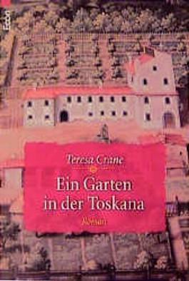 Ein Garten in der Toskana
