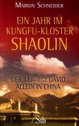Ein Jahr im Kungfu-Kloster Shaolin