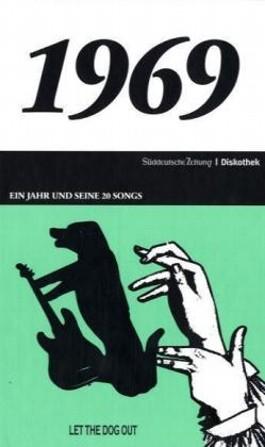 Ein Jahr und seine 20 Songs - 1969