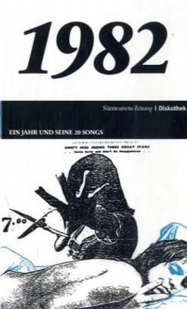 Ein Jahr und seine 20 Songs - 1982