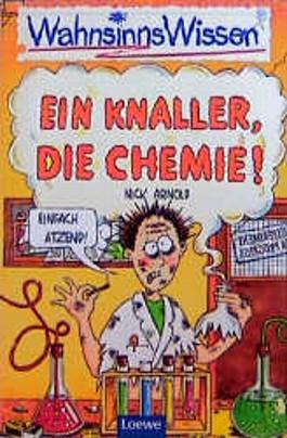 Ein Knaller, die Chemie
