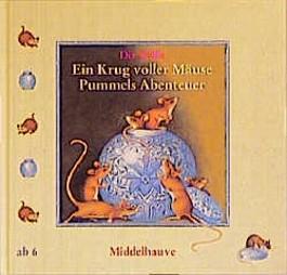 Ein Krug voller Mäuse. Pummels Abenteuer