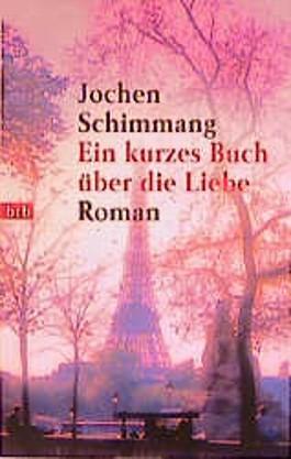Ein kurzes Buch über die Liebe