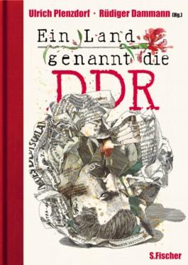 Ein Land genannt die DDR