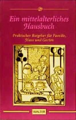 Ein mittelalterliches Hausbuch