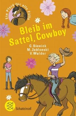 Ein Pferd für alle Fälle: Bleib im Sattel, Cowboy